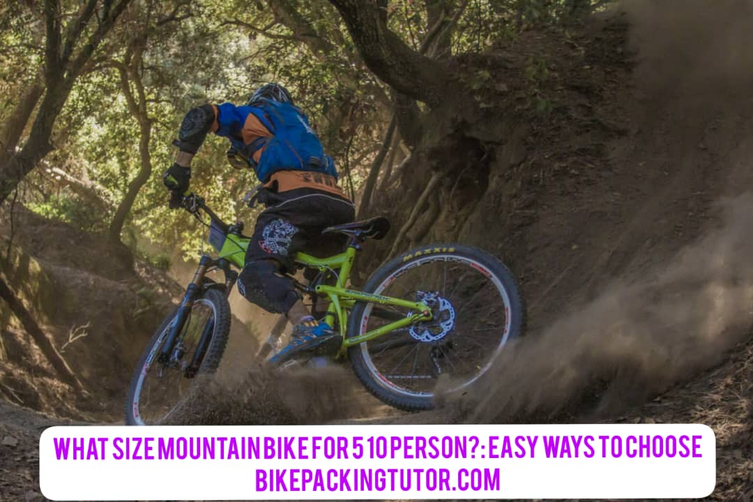 What Size Mountain Bike For 5 10 Person?: Easy Ways To Choose